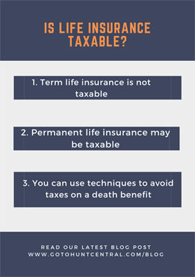 Is Life Insurance Taxable?   Hunt Insurance Raleigh, NC